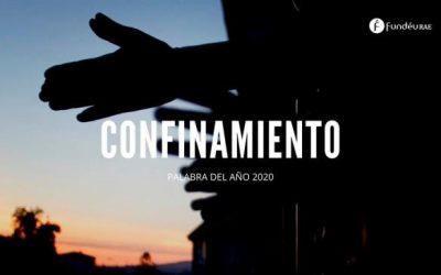 """""""Confinamiento"""", palabra del año 2020 para la FundéuRAE"""