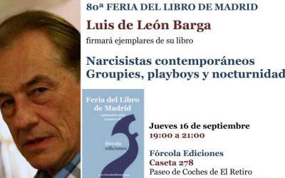 """Luis de León publica su ensayo: """"Narcisistas contemporáneos. Groupies, playboys y nocturnidades"""""""